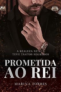 PROMETIDA AO REI - O CASAMENTO