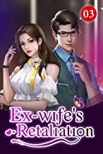 Ex-wife's Retaliation 3: When will It Come to An End (English Edition)
