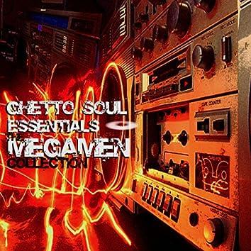 Ghetto Soul Essentials: The MegaMen Collection