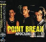 Apocadelic-Special Edition by Point Break (2008-01-13)