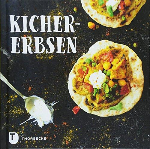 Kichererbsen: Mit Rezepten für Hummus, Falafeln und Tajine