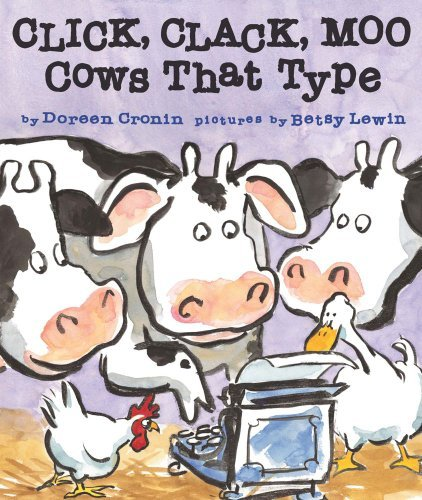 Click, Clack, Moo: Cows That Type (A Click Clack Book) by Doreen Cronin(2010-08-31)