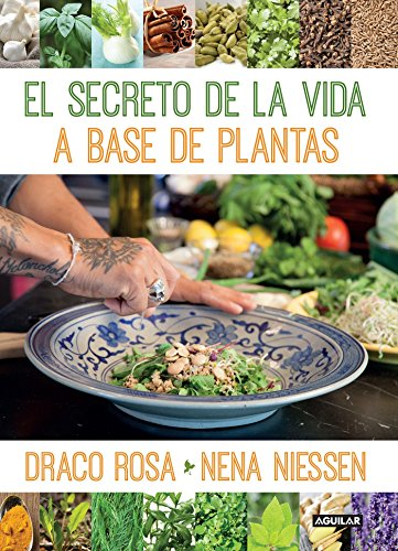 El secreto de la vida a base de plantas / Mother Nature's Secret to a Healthy Life (Spanish Edition)