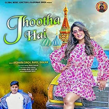 Jhootha Hai