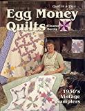 Quilt in a Day Egg Money Quilts Book - 2nd Edition by Eleanor Burns