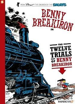[Peyo, Yvan Delporte, Will Maltaite, François Walthéry]のBenny Breakiron #3: The Twelve Trials of Benny Breakiron (English Edition)