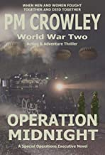 Operation Midnight: World War 2 Action and Adventure Novel