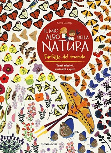 Farfalle del mondo. Il mio albo della natura. Con adesivi. Ediz. illustrata