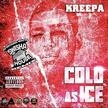 Cold As Ice (Swishahouse Remix)