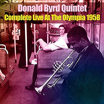 Donald Byrd Quintet: Complete Live at the Olympia 1958