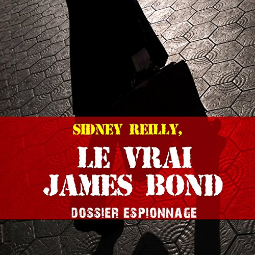 Couverture de Le vrai James Bond