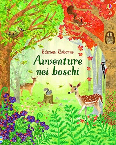 Avventure nei boschi. Ediz. a colori