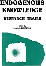 Endogenous Knowledge: Research Tra (Codesria Book Series)