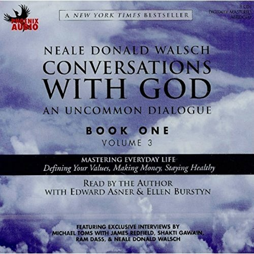 Conversations with God: An Uncommon Dialogue, Book 1, Volume 3                   By:                                                                                                                                 Neale Donald Walsch                               Narrated by:                                                                                                                                 Neale Donald Walsch,                                                                                        Edward Asner,                                                                                        Ellen Burstyn                      Length: 3 hrs and 38 mins     2 ratings     Overall 5.0