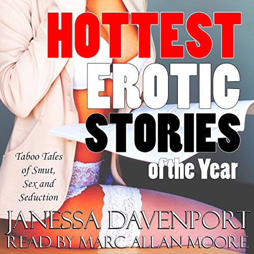 Hottest Erotic Stories of the Year audiobook cover art
