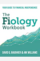The Fiology Workbook: Your Guide to Financial Independence Paperback