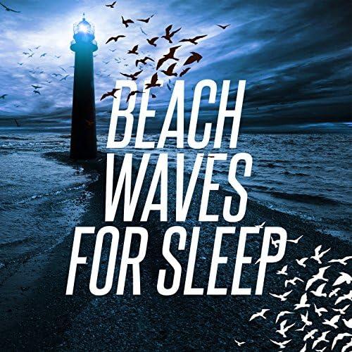 Beach Waves Specialists, Ocean Waves & Ocean Waves For Sleep