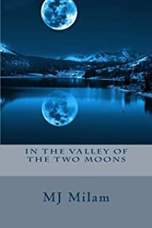In the Valley of the Two Moons: When Cassandra's dreams and reality come crash into each other, she seeks a deeper meaning...