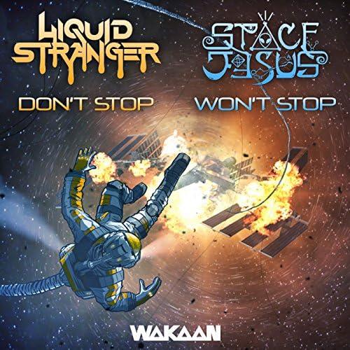 Liquid Stranger, Space Jesus