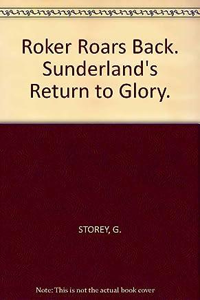 Roker Roars Back: Sunderlands Return to Glory