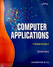 COMPUTER APPLICATIONS A TEXTBOOK FOR CLASS 10 FOR 2021 EXAMINATION