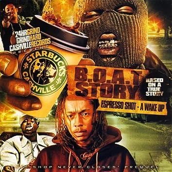 B.O.A.T. Story (Based On a True Story)