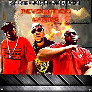 Revolution Lyrics (with Bad Sam & Fatty B)