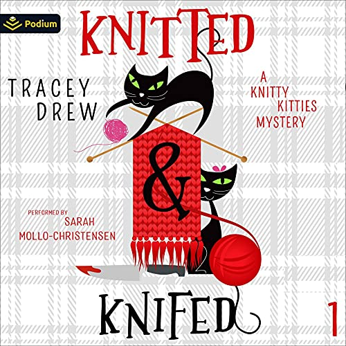 Knitted and Knifed Audiobook By Tracey Drew cover art