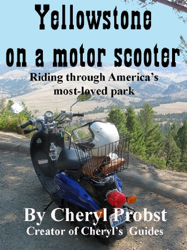 Yellowstone on a motor scooter: Riding through America's most-loved park (English Edition)