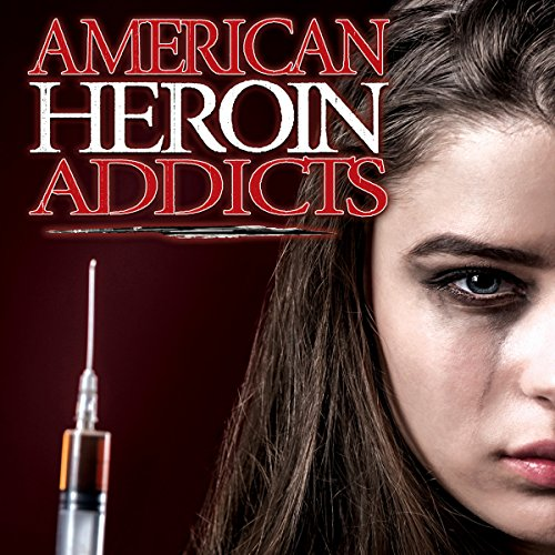 American Heroin Addicts cover art