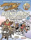 Aventuriers et explorateurs racontés aux enfants - Tome 1