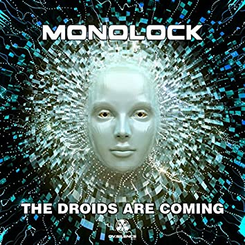 The Droids Are Coming