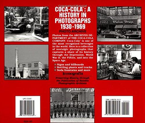 Coca-Cola: A History in Photographs, 1930-1969 (Iconografix Photo Archive Series)