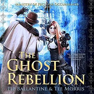 The Ghost Rebellion     Ministry of Peculiar Occurrences, Book 5              By:                                                                                                                                 Pip Ballantine,                                                                                        Tee Morris                               Narrated by:                                                                                                                                 Tee Morris,                                                                                        Pip Ballantine                      Length: 10 hrs and 40 mins     204 ratings     Overall 3.8
