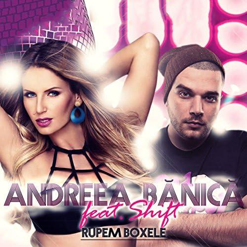 Andreea Bănică feat. Shift