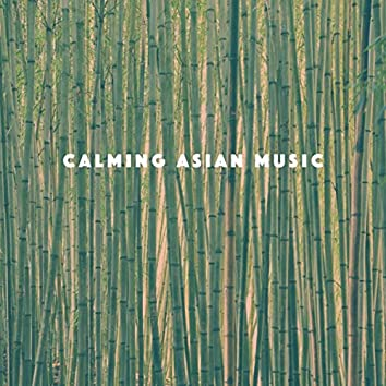 Calming Asian Music