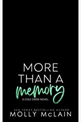 More Than a Memory: A Small Town Second Chance Romance (Cole Creek Book 2) Kindle Edition
