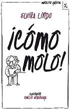 ¡Cómo molo! (Spanish Edition)