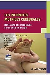 Les infirmités motrices cérébrales: Réflexions et perspectives sur la prise en charge (Hors collection) Format Kindle