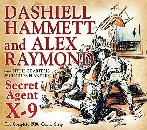 Secret Agent X-9: By Dashiell Hammett and Alex Raymond (The Library of...