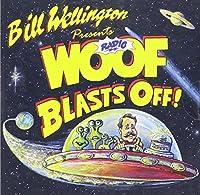 Radio Woof Blasts Off! by Bill Wellington (2013-05-03)