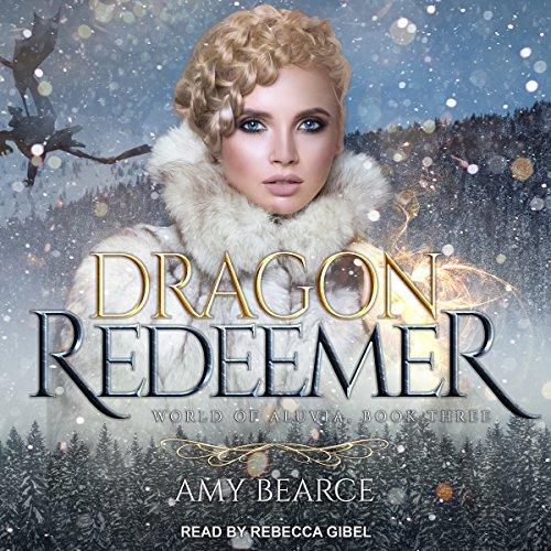 Dragon Redeemer Audiobook By Amy Bearce cover art