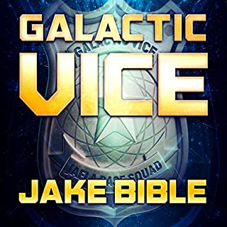Galactic Vice     A Jafla Base Vice Squad Novel              By:                                                                                                                                 Jake Bible                               Narrated by:                                                                                                                                 Andrew B. Wehrlen                      Length: 7 hrs and 37 mins     6 ratings     Overall 4.2