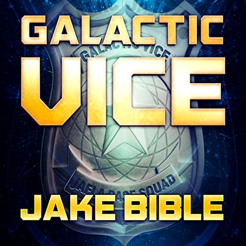 Galactic Vice audiobook cover art