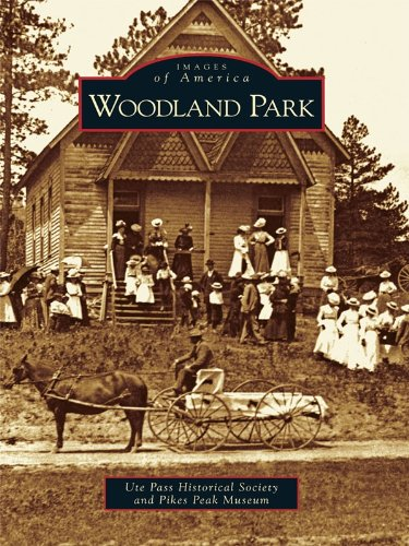 Woodland Park (Images of America) (English Edition)