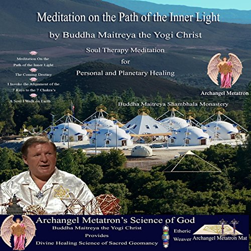 Meditation On The Path Of The Inner Light
