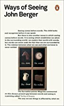 Ways of Seeing (Penguin Modern Classics) (English Edition)