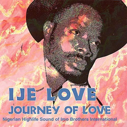 Ije Love / Journey of Love