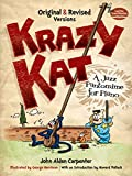 Krazy Kat, A Jazz Pantomime for Piano: Original and Revised Versions (Dover Music for Piano) (English Edition)