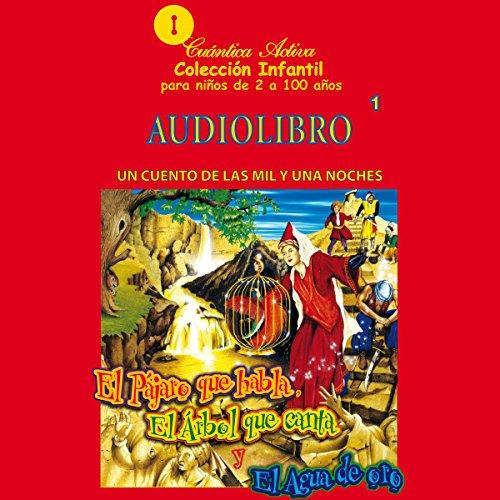 El pájaro que habla, el arbol que canta y el agua de oro audiobook cover art